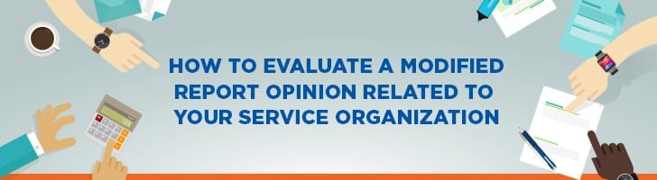 How to evaluate a modified report opinion