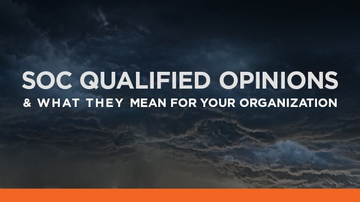 SOC qualified opinions and what they mean