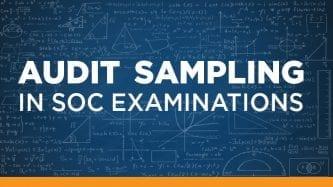 Audit Sampling in SOC examinations