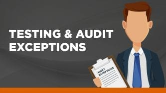 Testing and audit exceptions