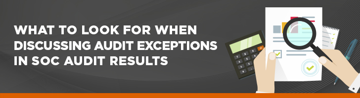 What to look for when discussing audit exceptions