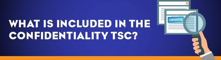 What's included in the confidentiality TSC?