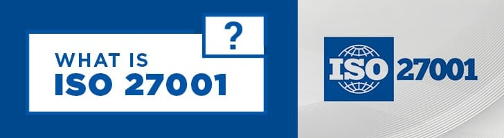 What is a ISO 27001?