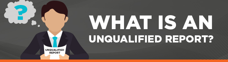 What is an unqualified report?