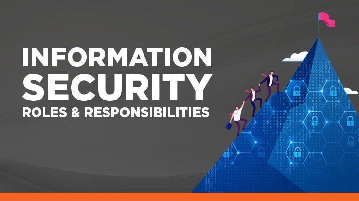 Information security roles & responsibilities