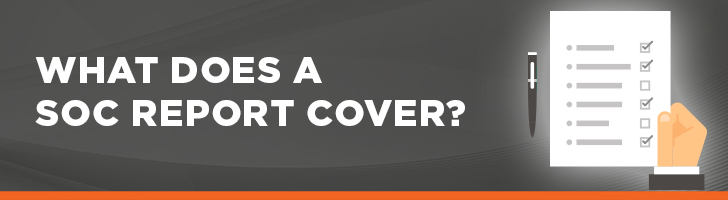 What does a SOC report cover?