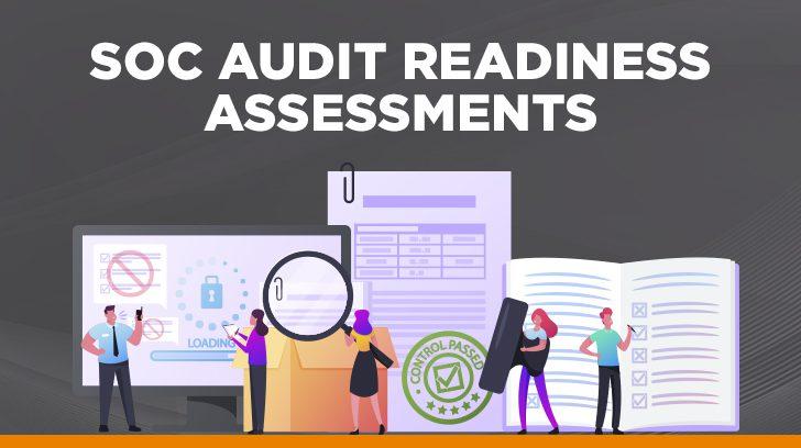 SOC audit readiness assessments