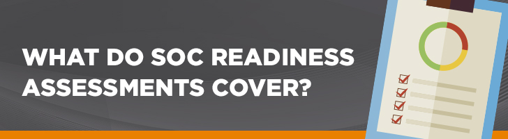 What do SOC readiness assessments cover?