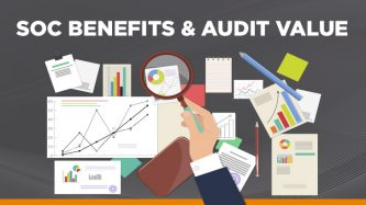 SOC benefits and audit value