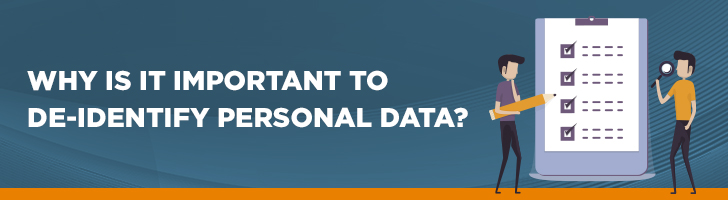 Why is it important to de-identify personal data?