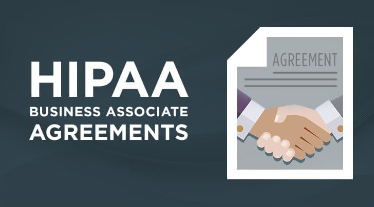 HIPAA Compliance: Know Your Business Associate Agreements