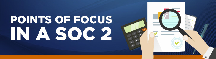 Points of focus of a SOC 2