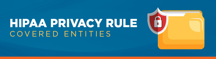 HIPAA Privacy Rule Covered Entities