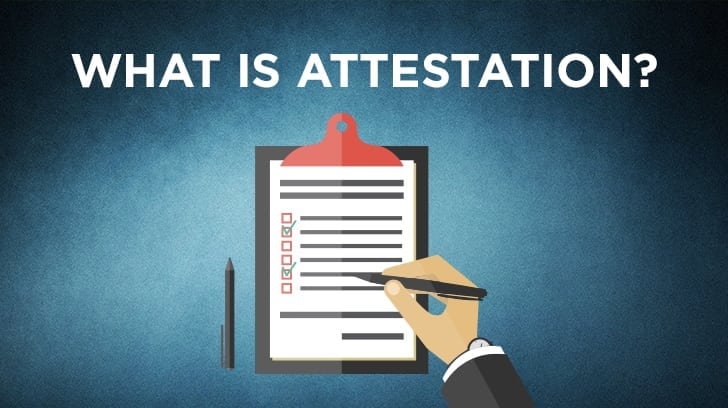 What is attestation?