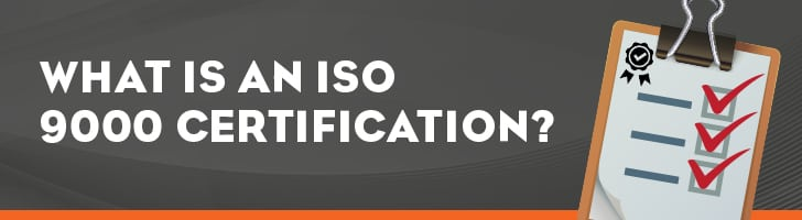 What is an ISO 9000 certification?