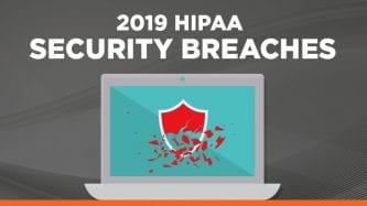 2019 HIPAA Security Breaches