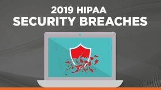 2019 HIPAA Security Breaches