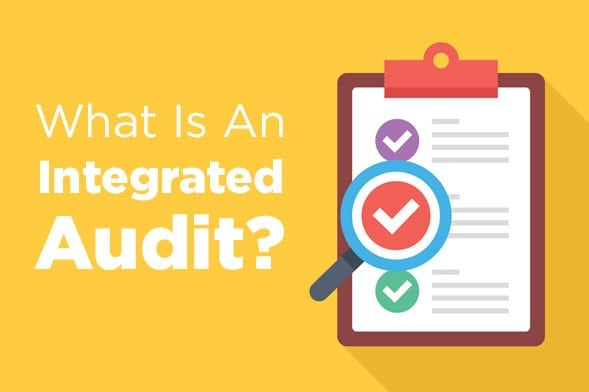 What is an Integrated Audit? Assessing Internal Controls
