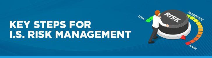Key steps for IS risk management