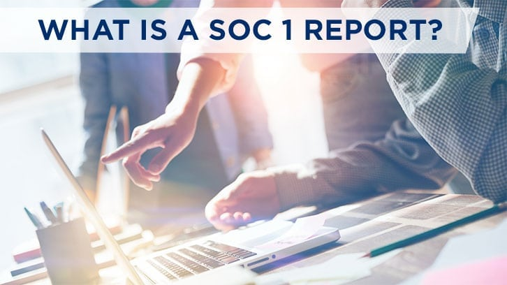 what is a soc 1 report