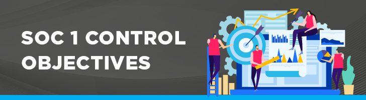 SOC 1 Control Objectives