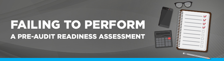 Failure to perform a pre-audit readiness assessment