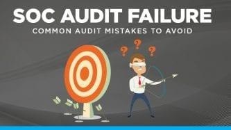 SOC audit failure