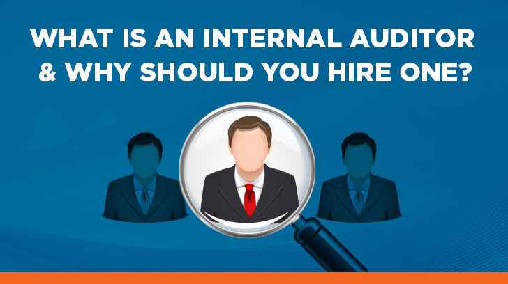 What Is An Internal Auditor: Role, Duties & Hiring