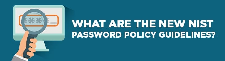 What are the new NIST password policy guidelines?