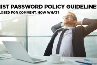 NIST password policy: Now what?