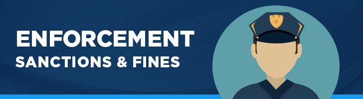 Enforcement, sanctions and fines