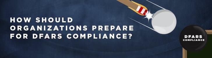 prepare for DFARS Compliance
