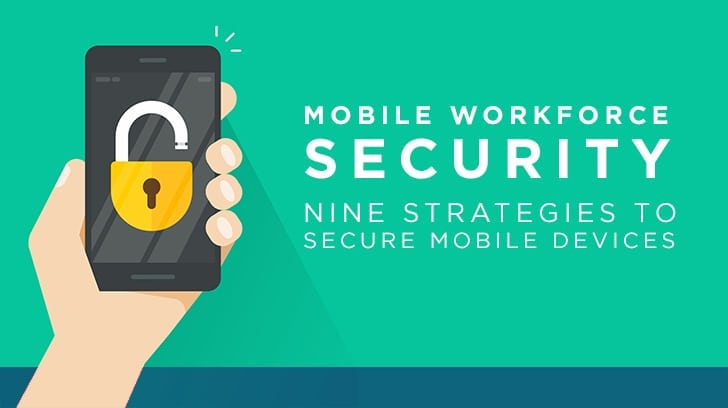 Mobile workforce security