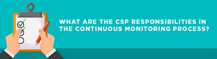 What are the CSP responsibilities?