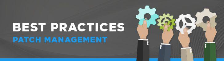 Best practices of patch management process