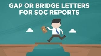 Gap or bridge letters for SOC reports