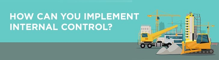 Implementing internal control