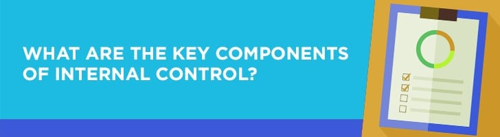 Key components of internal control