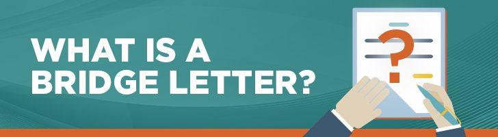 What is a bridge letter?