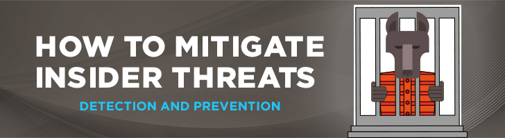 How to mitigate insider threats