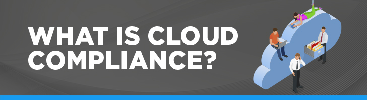 What is Cloud Compliance?