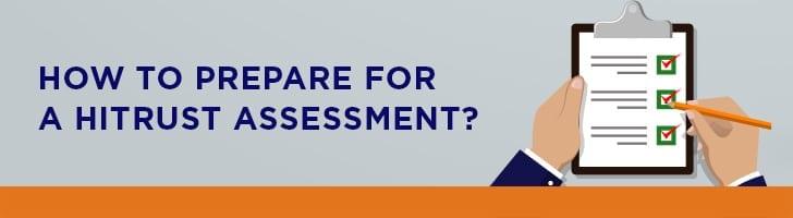 Prepare for your HITRUST assessment