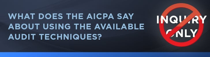AICPA guidance using the audit techniques