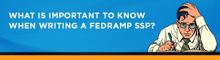 What is important to know about Fedramp SSP?