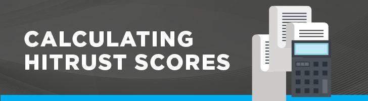 Calculating HITRUST scores