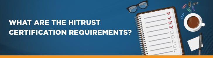 HITRUST certification requirements