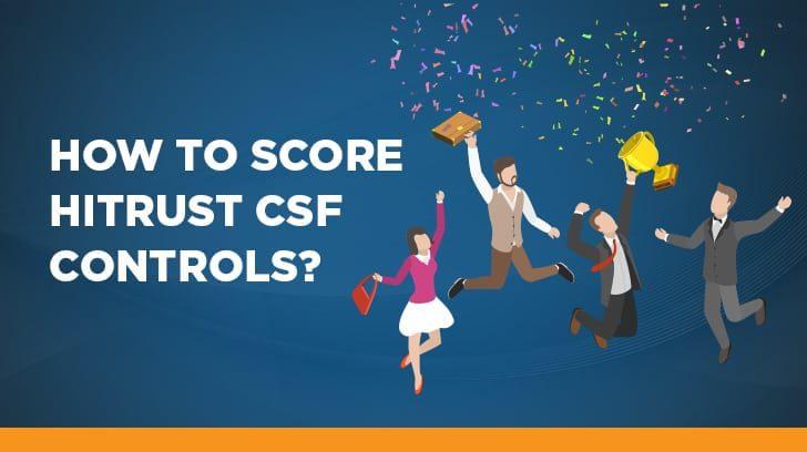 How to score HITRUST CSF controls