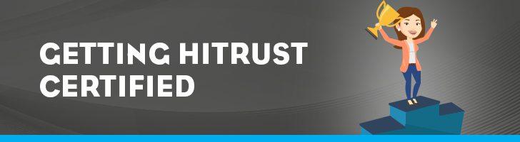 Getting HITRUST certified