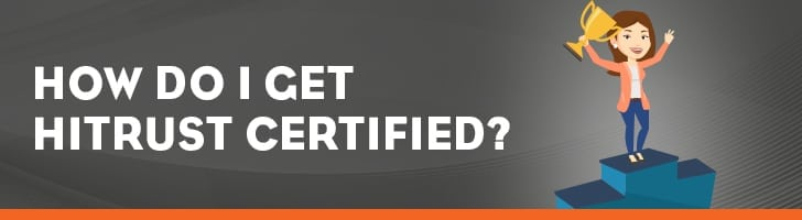 How do I get HITRUST certified