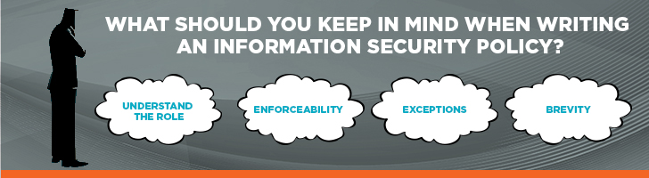 what to keep in mind when writing information security policy
